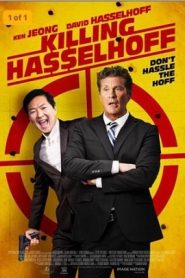 Objetivo: Hasselhoff (Killing Hasselhoff)